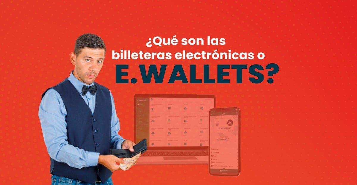 Billeteras electrónicas